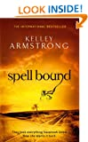 Spell Bound (Women of the Otherworld)