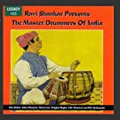 Ravi Shankar Presents The Master Drummers Of India