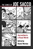 img - for The Comics of Joe Sacco: Journalism in a Visual World (Critical Approaches to Comics Artists Series) book / textbook / text book