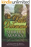 The Duke Dilemma (A Gentlemen of Worth Book 4)