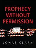 img - for Prophecy Without Permission book / textbook / text book