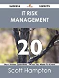 img - for IT Risk Management 20 Success Secrets - 20 Most Asked Questions On IT Risk Management - What You Need To Know book / textbook / text book