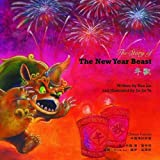Xue Lin The New Year Beast (Chinese Festivals)