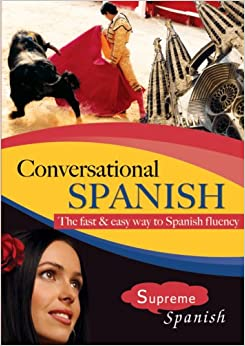 Conversational Spanish: A practical immersion course for