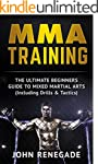 MMA Training: The Ultimate Beginners...