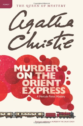 Murder on the Orient Express: A Hercule Poirot Mystery (Hercule Poirot Mysteries) By Agatha Christie - Amazon