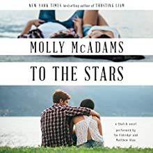 To the Stars: A Thatch Novel Audiobook by Molly McAdams Narrated by Eldridge Em, Alan Matthew