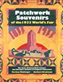 Patchwork Souvenirs of the 1933 World's Fair