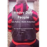 Heavy Duty Peopleby Iain Parke