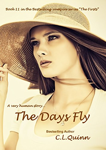 The Days Fly (The Firsts Book 11)