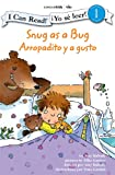 Snug as a Bug / Arropadito y a gusto: Biblical Values (I Can Read! /  Yo se leer!)