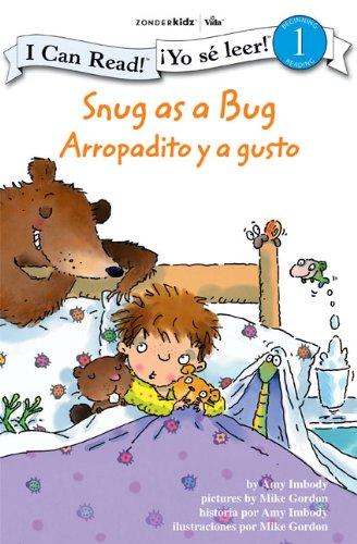 Snug as a Bug / Arropadito y a gusto: Biblical Values (I Can Read! /  Yo se leer!)