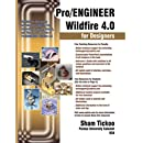 Pro/ENGINEER Wildfire 4.0 for Designers Textbook