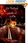 On the Road: Book Two (Life After War 2)