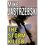 The Storm Killer ~ Mike Jastrzebski