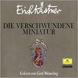 Die verschwundene Miniatur. 5 CDs. [Audiobook]: Erich