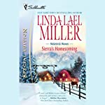 Sierra's Homecoming (       UNABRIDGED) by Linda Lael Miller Narrated by Nellie Chalfant