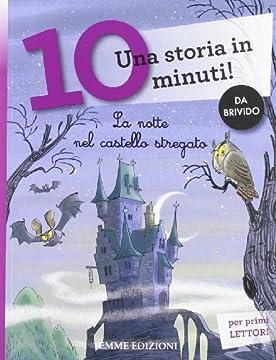 Cover La notte nel castello stregato. Una storia in 10 minuti!