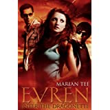 EVREN: Enter the Dragonette ~ Marian Tee