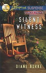Silent Witness (Love Inspired Suspense (Large Print))