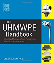 The UHMWPE Handbook Ultra-High Molecular Weight Polyethylene in Total Joint Replacement