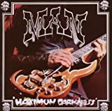 Maximum Darkness by Man [Music CD]