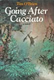 Going After Cacciato: A Novel (0440029481) by Tim O'Brien