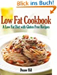Low Fat Cookbook: A Low Fat Diet with...