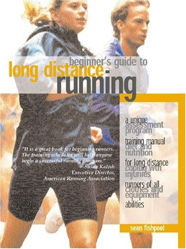 Beginner's Guide to Long Distance Running: Sean Fishpool ...