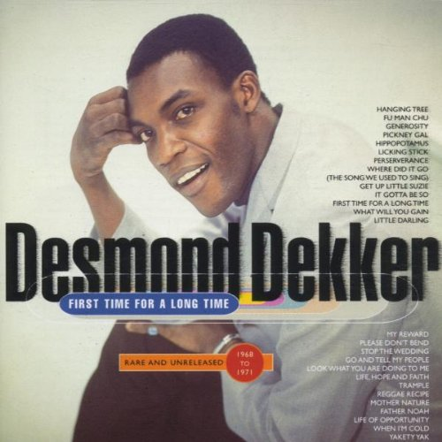 Desmond Dekker - First Time For A Long Time - Zortam Music