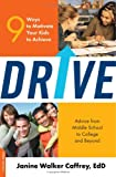 Drive: 9 Ways to Motivate Your Kids to Achieve