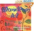 Aromatherapy A-Z (Hay House Lifestyles)
