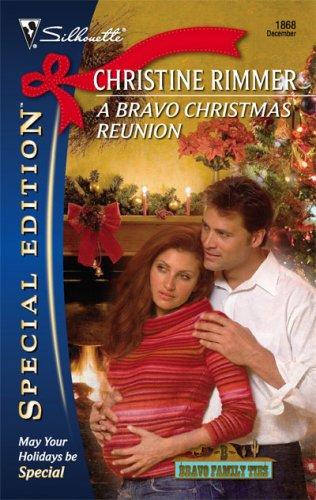 Image of A Bravo Christmas Reunion (Silhouette Special Edition)