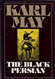 The Black Persian (Series 3 Volume 5) (0816493634) by Karl May