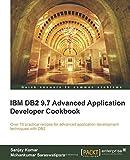 S Kumar IBM DB2 9.7 Advanced Application Developer Cookbook