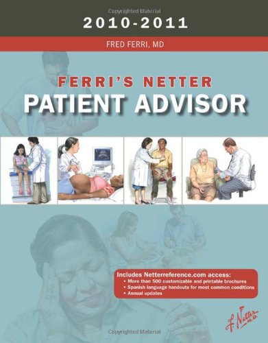 Ferri's Netter Patient Advisor 2010-2011, 1e (Netter Clinical Science)