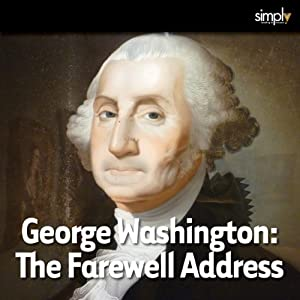George Washington: Farewell Address Audiobook