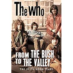 The Who: From The Bush to The Valley