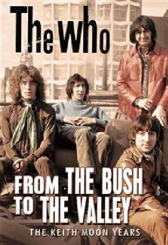 Who, The - From The Bush To The Valley [DVD] [NTSC]
