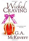 Wicked Craving (Savannah Reid Mysteries) (0758238088) by McKevett, G. A.