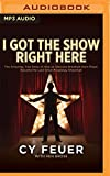img - for I Got the Show Right Here: The Amazing, True Story of How an Obscure Brooklyn Horn Player Became the Last Great Broadway Showman book / textbook / text book