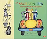 img - for Kaleidonotes & the Mixed-Up Orchestra (Kaleidonotes, 1) by Bronson, Matthew S., Bronson, Tammy Carter (2001) Hardcover book / textbook / text book
