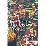 The Broken Worlddi Brent Hightower