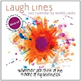 Laugh Lines Calendar: Whatever You Think of Me Is None of My Business