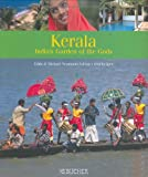 Kerala: Holiday in the Garden of the Gods
