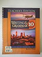 Writing & Grammar 10 for Christian Schools…