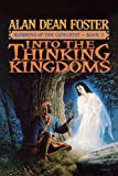 Into the Thinking Kingdom (Journeys of the Catechist, Book 2) (0446521361) by Foster, Alan Dean