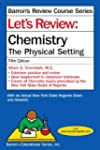 Let's Review Chemistry : The Physical...