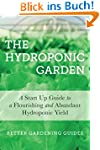 Hydroponics: A Start Up Guide To A Fl...