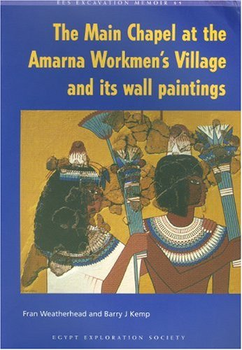 The Main Chapel at the Amarna Workmen's Village and its Wall Paintings ...